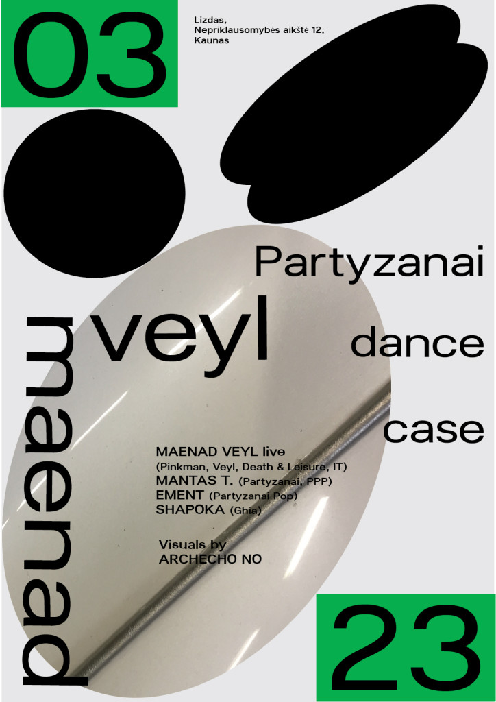 Partyzanai Dancecase_MAENAD VEYL_poster_FINAL-01