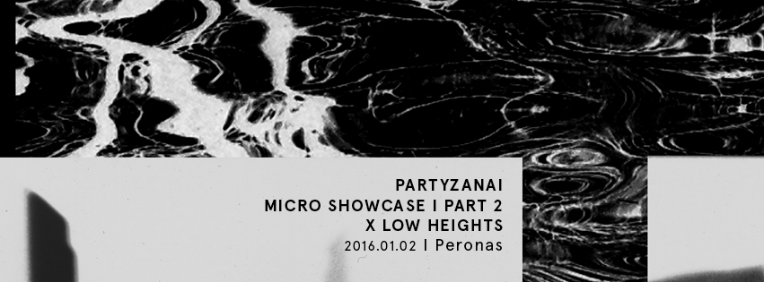 Partyzanai Micro Showcase Part 2 + Low Heights