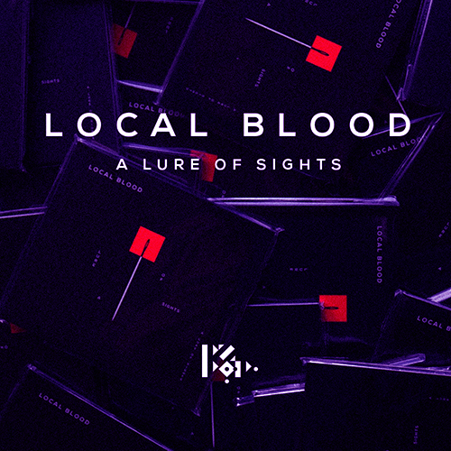 LOCAL BLOOD The Lure of Sights EP Cover web news